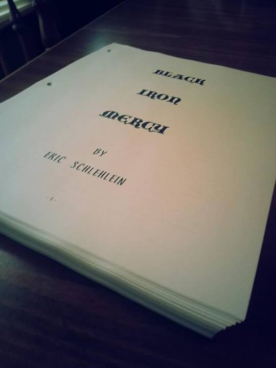 Black Iron Mercy.  My first manuscript... a 99,000 word work of historical fiction.